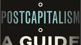 Postcapitalism, Paul Mason