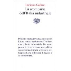 gallino-luciano-la-scomparsa-dell-italia-industriale