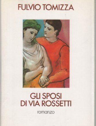 Gli sposi di via Rossetti